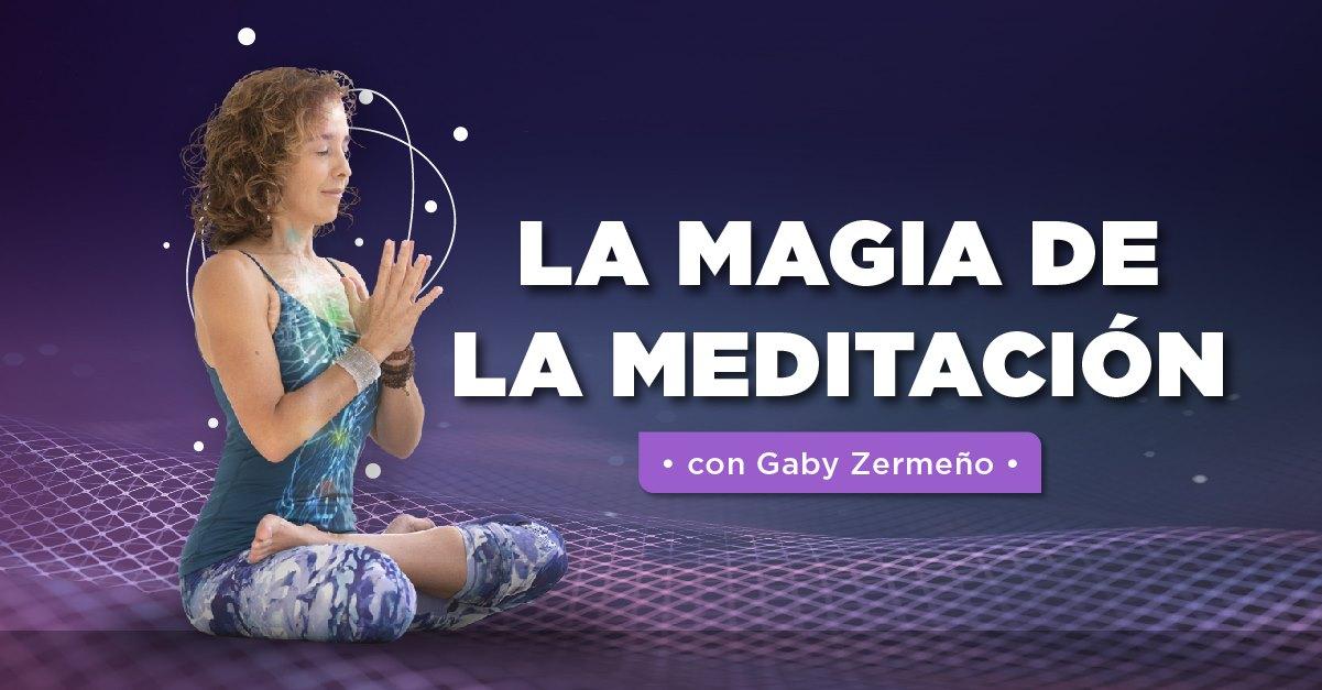 La magia de la meditación