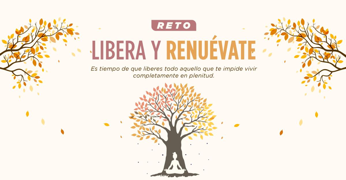 Libera y Renuévate